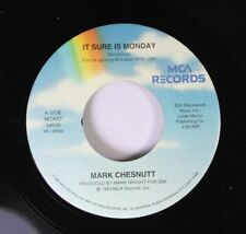 Country 45 Mark Chestnut - It Sure Is Monday / I'M Not Getting Any Better At Goo