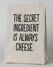 THE SECRET INGREDIENT IS ALWAYS CHEESE 100% Cotton Canvas Lunch Tote, by Towne 9