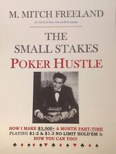 THE SMALL STAKES POKER HUSTLE by M. Mitch Freeland (No-Limit Texas Hold'em)