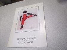 21 eme gala de la piste le cirque de demain 1981 CIRCO CLOWN Couverture Signée *