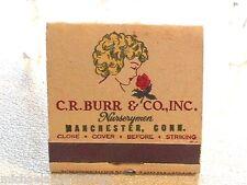 "Vintage 21 Feature ""CR Burr Nursery"" Manchester, Ct.  Matchbook"