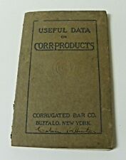 1913 Corrugated Bar Co Corr-Products Data Reinforced Concrete Construction