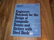 Engineers Notebook For Design Of Composite Beams & Girders With Steel Deck 1985
