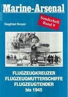 Zeitschrift Marine-Arsenal Sonderheft Band 9, Flugzeugkreuzer Flugzeugtender