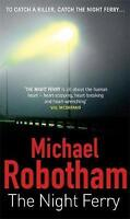 The Night Ferry, Robotham, Michael, Very Good Book