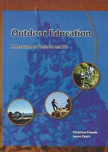 Outdoor Education: A Resource for Units 3A-3B by Christine Froude Paperback