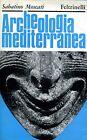 Moscati Sabatino ARCHEOLOGIA MEDITERRANEA