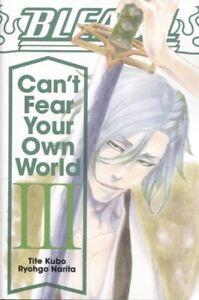 BLEACH CAN'T FEAR YOUR OWN WORLD LIGHT NOVEL SC VOLUME 3 / ENGLISH-MANGA
