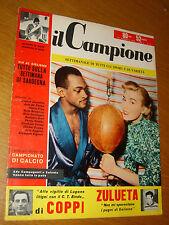 IL CAMPIONE 1956/9=ORLANDO ZULUETA=GIOVANNI RAICEVICH=EZIO SUPPINI=NELLO FABBRI=