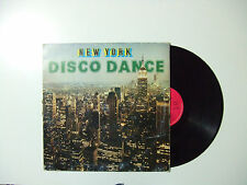 New York Disco Dance  - Disco Vinile 33 Giri LP Compilation Mixed ITALIA 1983