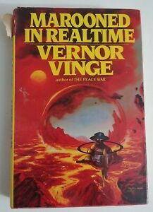 Marooned in Realtime - Vernor Vinge - Bluejay Books - Hardback