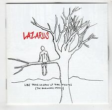 (GU698) Lazarus, Like Trees We Grow Up To Be Satellites - 2005 CD