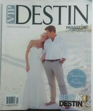 VIP Destin Magazine Feb Mar 2015 Beaches Brides Best In Destin FREE SHIPPING sb