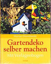 Dawidowski, Marion – Gartendeko selber machen, mit Vorlagebogen, Weltbild Verlag