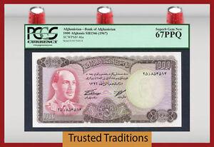 "TT PK 46a 1967 AFGHANISTAN 1000 AFGHANIS ""KING MUHAMMAD ZAHIR"" PCGS 67 PPQ"