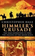 Himmler's Crusade: The Nazi Expedition to Find the Origins of the Arya-ExLibrary