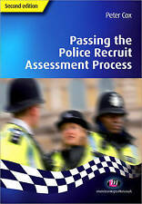 Passing the Police Recruit Assessment Process (Practical Policing Skills Series)