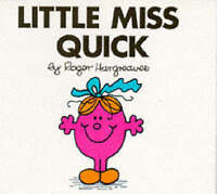 Little Miss Quick by Roger Hargreaves  Paperback