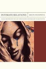 INTIMATE RELATIONS - SHANDILYA, KRUPA - NEW HARDCOVER BOOK