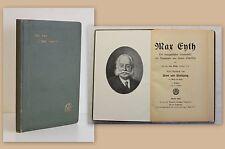 Max Eyth Lebensbild mit Auszügen aus seinen Schriften 1922 Dichter Ingenieur xz