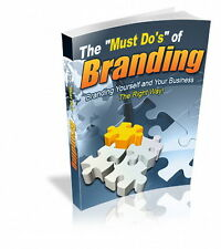 The Must Do's Of Branding.  Brand Yourself And Your Business The Right Way (CD)