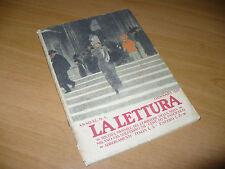 LA LETTURA MENSILE CORRIERE DELLA SERA N.1 1/1911 ILL.SANTARONE ROVESCALLI GAIDO