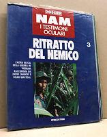 Dossier NAM i testimoni oculari N.3 - RITRATTO DEL NEMICO