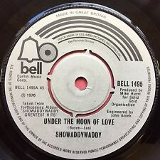 SHOWADDYWADDY - Under the Moon of Love / Lookin Back - Bell 1495 ex-condition