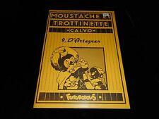 Calvo : Moustache et Trottinette 9 : D'Artagnan EO Futuropolis 1978