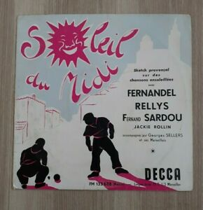 25 CM DECCA / FERNANDEL/  FERNAND SARDOU RELLYS JACKIE ROLLIN / SOLEIL DU MIDI