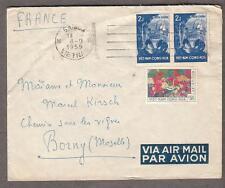 1959 air mail cover Saigon Vietnam Viet-nam to Borny Metz France