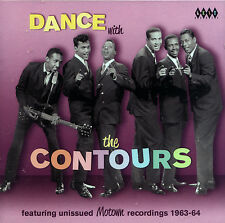 """CONTOURS  """"DANCE WITH THE CONTOURS""""  Featuring UNISSUED RECORDINGS 1963-1964"""