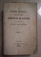 OTTOCENTINA LE GLORIE DI MARIA ALFONSO M. DE LIGUORI SANT' AGATA 1856