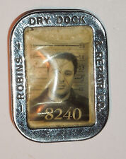 Old Pin Robbins Dry Dock employee PHOTO ID badge numbered, Vintage