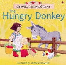 The Hungry Donkey (Farmyard Tales), Heather Amery, S. Cartwright, New Book