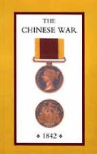 Chino de la guerra, una cuenta de todas las operaciones de las fuerzas británicas (China..