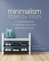 Minimalism Room by Room : A Customized Plan to Declutter Your Home and Simpli...
