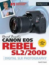 David Busch's Canon EOS Rebel SL2/200D Guide to Digital SLR Photography [The Dav