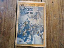 LECTURES ILLUSTREES DE LA JEUNESSE- LE JAGUAR AU COLIER D'OR N°13 -