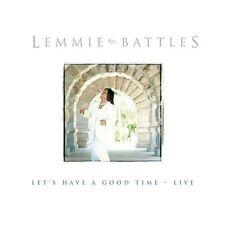 Battles, Lemmie : Lets Have a Good Time Live CD