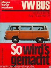 VW Bus T2 - Reparaturbuch - So wird es gemacht
