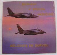 MUSIQUE 4e REGION AERIENNE (LP 33T)  MELODIES EN SURVOL