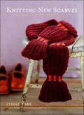 Knitting New Scarves : 27 Distinctly Modern Designs by Lynne Barr