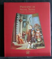PRINCIPIO DI SECOL NOVO. Saggi su Galileo. AA.VV. Pacini.