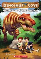 Attack of the Tyrannosaurus (Dinosaur Cove, No. 1) by Rex Stone