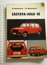 1986 Yugo 45 MANUAL BOOK CAR ZASTAVA YUGOSLAVIA AUTOMOBILE AUTO TECHNIC SERVICE