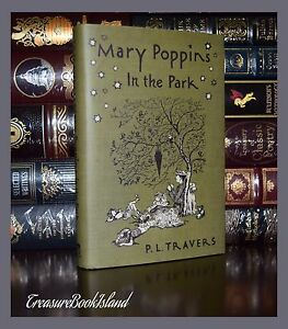 Mary Poppins in the Park By  Travers  Illustrated Collectible Hardcover Classics