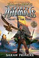 Heart of the Land (Spirit Animals: Fall of the Beasts, Book 5) by Prineas, Sarah