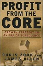 Profit From the Core : Growth Strategy in an Era of Turbulence, Allen, James, Zo