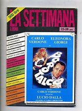 LA SETTIMANA A ROMA#Settimanale - Anno 33 - N.3#22/28 Gennaio-Verdone Borotalco